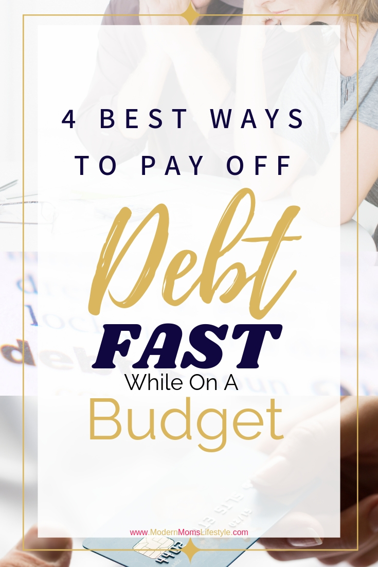 4 Best Ways To Pay Off Debt On a Budget
