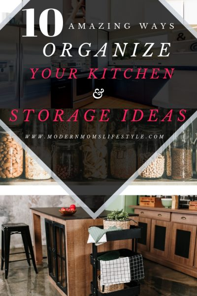 10 Amazing Ways to Organize your Kitchen and create more storage