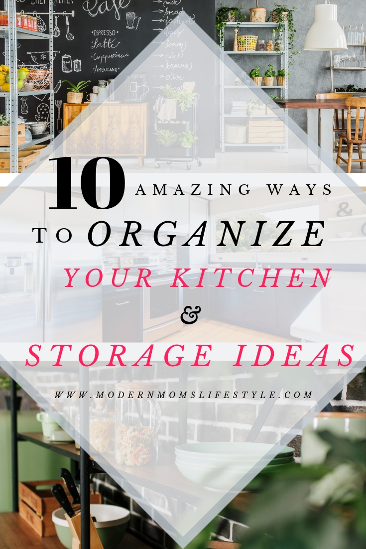 10 Amazing Ways to Organize your Kitchen & Storage Ideas to eliminate the clutter