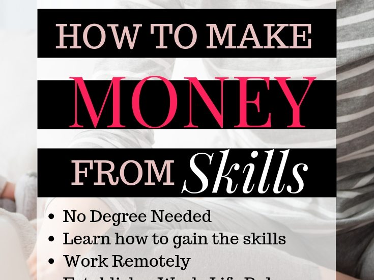 How to Make Money from learning new skills as a mom